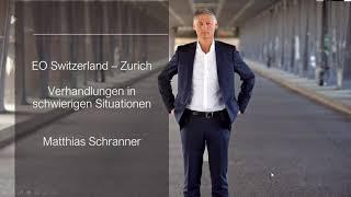 Verhandeln, wenn Verlieren keine Option ist – Matthias Schranner bei EO Zurich